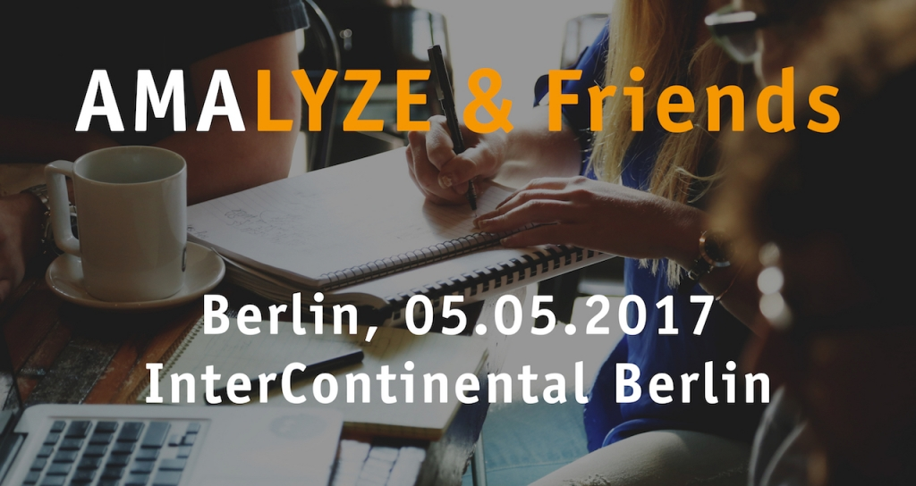 Verlosung: 10 Karten AMALYZE & Friends Workshop Berlin 05.05.2017