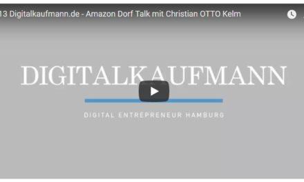 2. Teil von Teil 1: Amazon Dorf Talk mit Christian OTTO Kelm