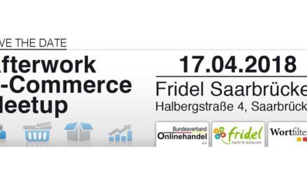 17. April: Afterwork e-commerce Meetup in Saarbrücken